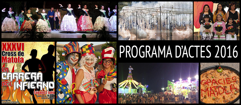 FESTES DE MATOLA 2016 – PROGRAMA D'ACTES